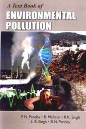 A Text Book of Environmental Pollution