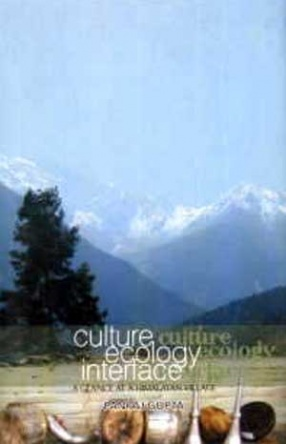 Culture Ecology Interface: A Glance at a Himalayan Village