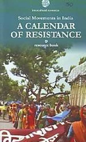 A Calendar of Resistance: Social Movements in India: Resource Book