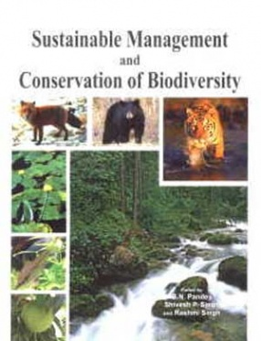 Sustainable Management and Conservation of Biodiversity
