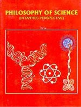 Philosophy of Science in Tantric Perspective