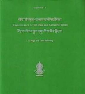 Bhota-Samskrta-Ggranthasandarbhanidarsika, Concordance of Tibetan and Sanskrit Texts, Bod-Skad Dan Legs-Sbyar Gzun Gi Sa Tshig Ston Pa