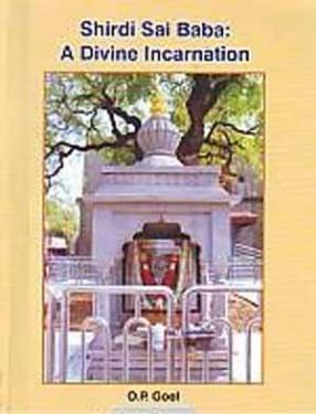 Shirdi Sai Baba: A Divine Incarnation