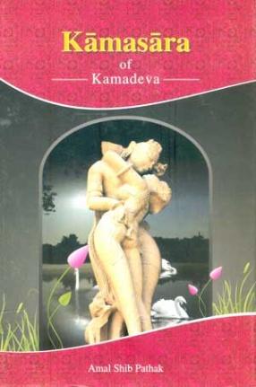 Kamasara of Kamadeva: Text with English Translation