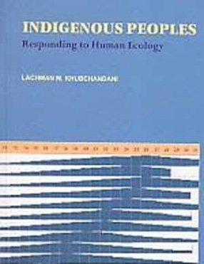 Indigenous Peoples: Responding to Human Ecology