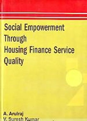 Social Empowerment through Housing Finance Service Quality