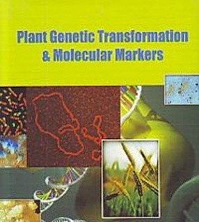 Plant Genetic Transformation and Molecular Markers