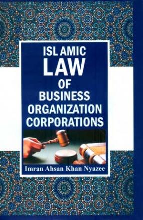 Islamic Law of Business Organization Corporations