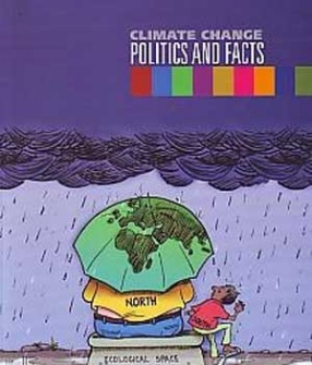 Climate Change: Politics and Facts