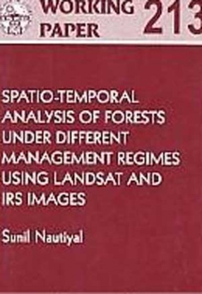 Spatio-Temporal Analysis of Forests under Different Management Regimes using Landsat and IRS Images