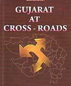 Gujarat at Cross-Roads