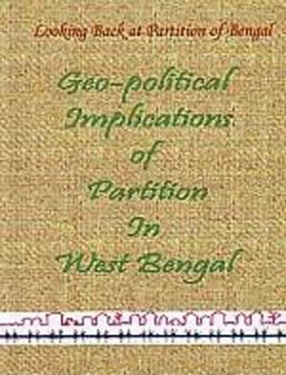 Geo-Political Implications of Partition in West Bengal