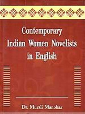 Contemporary Indian Women Novelists in English