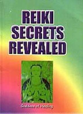 Reiki Secrets: Revealed