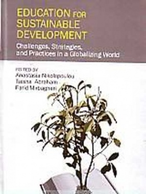 Education for Sustainable Development: Challenges, Strategies, and Practices in a Globalizing World