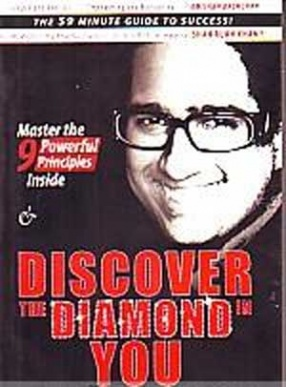 Discover the Diamond in You: The 59 Minute Guide to Success