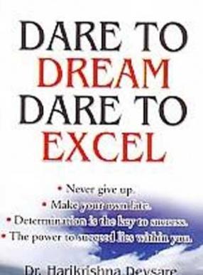 Dare to Dream, Dare to Excel