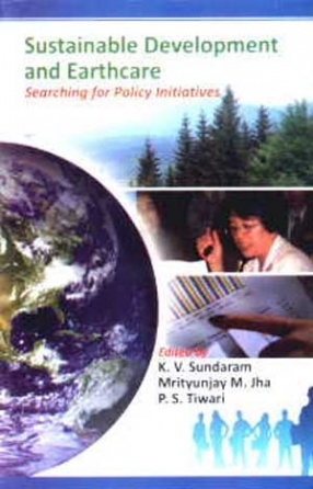 Sustainable Development and Earthcare: Searching for Policy Initiatives