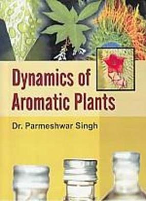 Dynamics of Aromatic Plants