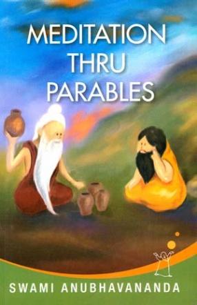 Meditation Through Parables