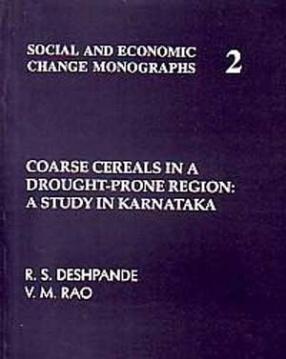 Coarse Cereals in a Drought-Prone Region: A Study in Karnataka