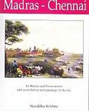 Madras-Chennai, its History and Environment