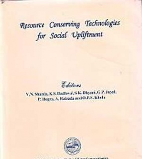 Resource Conserving Technologies for Social Upliftment