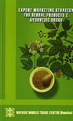 Export Marketing Strategy for Herbal Products and Ayurvedic Drugs