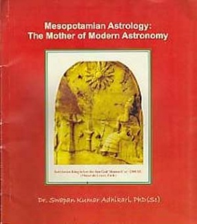 Mesopotamian Astrology: The Mother of Modern Astronomy