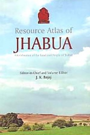 Resource Atlas of Jhabua : A Celebration of The Land and People of Jhabua