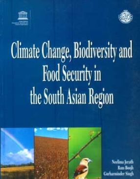 Climate Change, Biodiversity and Food Security in the South Asian Region