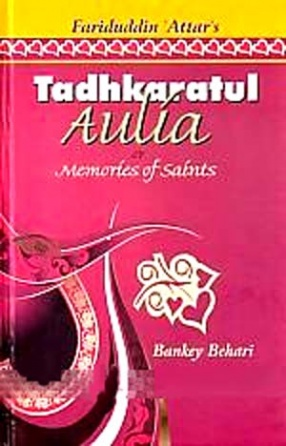 Tadhkaratul Aulia or Memoirs of Saints