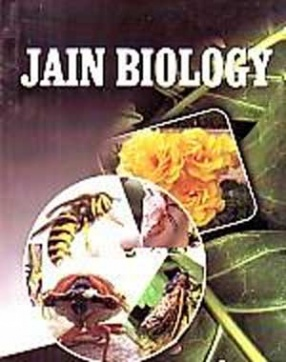 Jain Biology: A Comparative Study of Jain Biology and Modern Biology