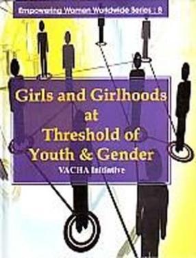 Girls and Girlhoods at Threshold of Youth & Gender: VACHA Initiative