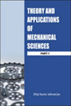 Theory and Applications of Mechanical Sciences (Part-1)