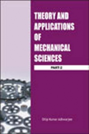 Theory and Applications of Mechanical Sciences (Part-2)
