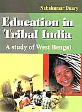 Education in Tribal India: A Study of West Bengal