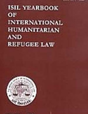 ISIL Yearbook of International Humanitarian and Refugee Law (Volume 8: 2008)