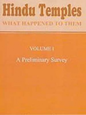 Hindu Temples: What Happened to Them (In 2 Volumes)