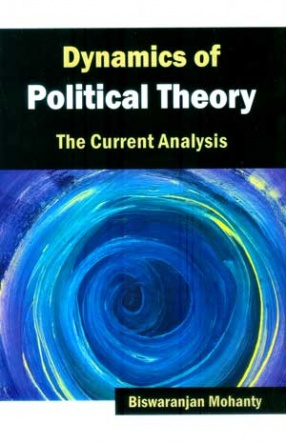 Dynamics of Political Theory: The Current Analysis (In 2 Volumes)