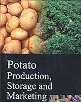 Potato: Production, Storage and marketing