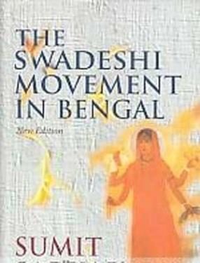 The Swadeshi Movement in Bengal: 1903-1908