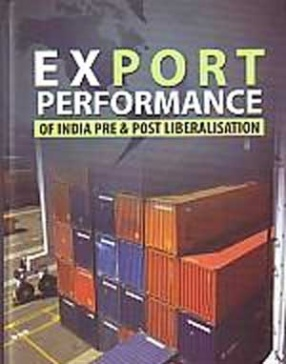 Export Performance of India: Pre & Post Liberalisation