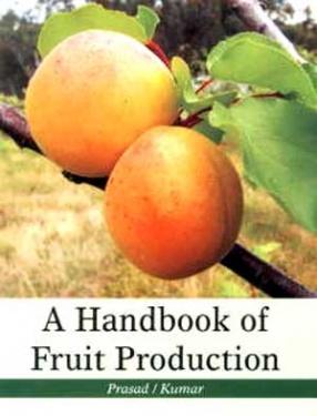 A Handbook of Fruit Production