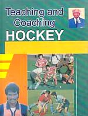Teaching & Coaching Hockey: Part-1