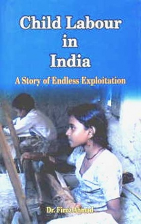 Child Labour in India: A Story of Endless Exploitation
