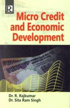 Micro Credit and Economic Development