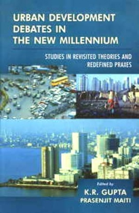 Urban Development Debates in the New Millennium: Studies in Revisited Theories and Redefined Praxes: (Volume V)
