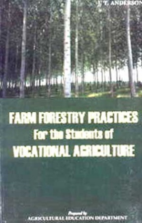 Farm Forestry Practices for the Students of Vocational Agriculture