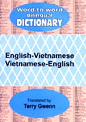 Word to Word Bilingual Dictionary: English-Vietnamese, Vietnamese-English